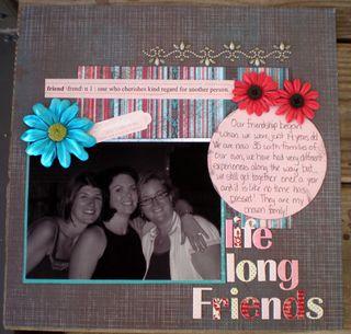 Life long friends